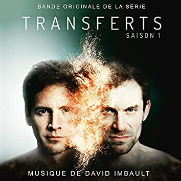 Transferts (Bande originale de la série TV)