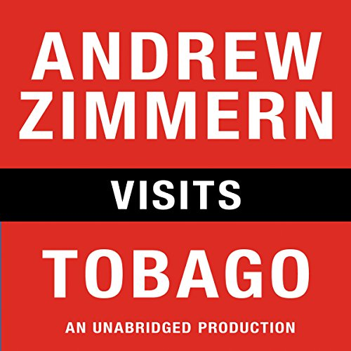 Andrew Zimmern Visits Tobago audiobook cover art