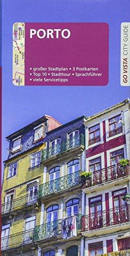 GO VISTA: Reiseführer Porto: Mit Faltkarte und 3 Postkarten (Go Vista - City Guide)