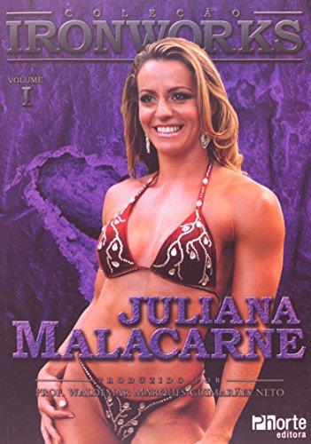Iron Works. Juliana Malacarne