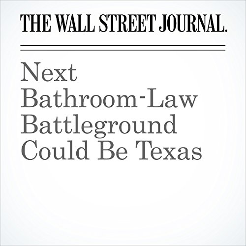 Next Bathroom-Law Battleground Could Be Texas audiobook cover art