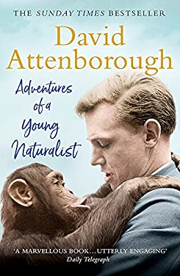 Adventures of a Young Naturalist: The Zoo Quest Expeditions from Quercus