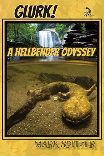 Glurk!: A Hellbender Odyssey