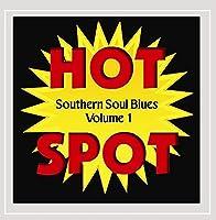 Vol. 1-Southern Soul Blues Hot Spot