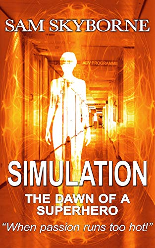 Simulation: The Dawn of a Superhero: A lesbian science fiction love story