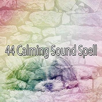 44 Calming Sound Spell