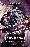 Carcharodons 2 - La Noirceur Extérieure