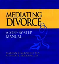 Mediating Divorce, Package (Includes Mediator's Manual; Client's Workbook; The Children's Book; Audio Cassette): A Client's Workbook