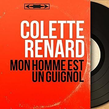 Mon homme est un guignol (feat. Raymond Legrand et son orchestre) [Mono Version]