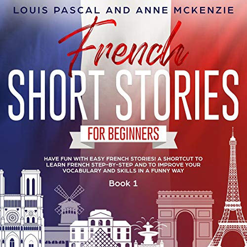 『French Short Stories for Beginners: Book 1』のカバーアート