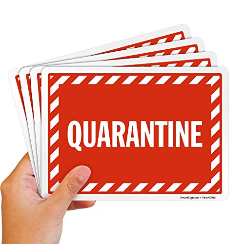 """SmartSign """"Quarantine"""" Label   5' x 7' Polyester with SuperStick Adhesive, Pack of 4"""