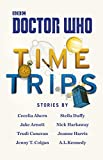 Doctor Who: Time Trips (The Collection) [Idioma Inglés]