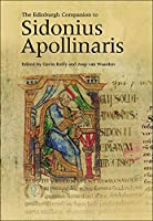 The Edinburgh Companion to Sidonius Apollinaris