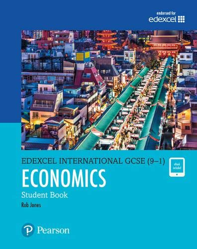 Edexcel International GCSE (9-1) Economics Student Book