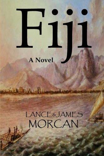 Book: Fiji - A Novel (The World Duology Book 2) by James & Lance Morcan