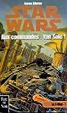 Les X-Wings, Tome 7 - Aux commandes, Yan Solo !