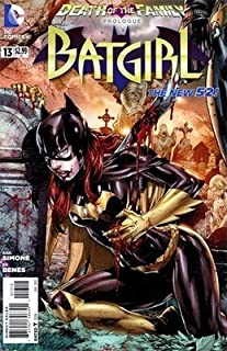 (2nd Printing) Batgirl #13 Comic Book (Dc the New 52) 2012: Prologue to