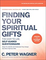 Finding Your Spiritual Gifts: The Easy-To-Use, Self-Guided Questionnaire