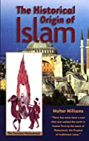 The Historical Origin of Islam