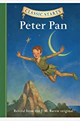 Classic Starts®: Peter Pan (Classic Starts® Series) Kindle Edition