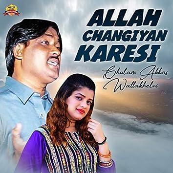 Allah Changiyan Karesi - Single