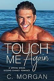 Touch Me Again