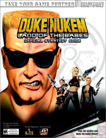 Duke Nukem: Land of the Babes Original Strategy Guide: Land of the Babes Official Strategy Guide