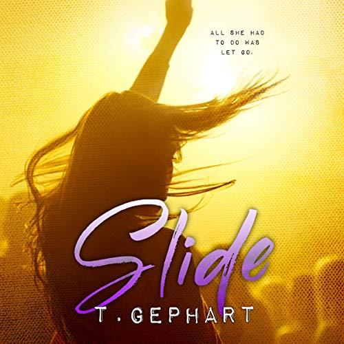 Slide Audiobook By T. Gephart cover art