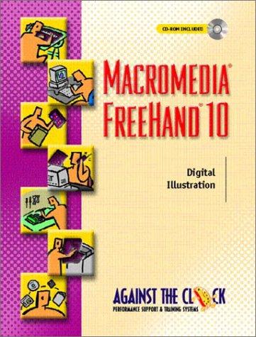 Macromedia FreeHand 10: Digital Illustration (Against the Clock Series)