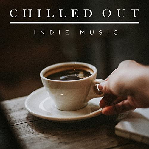 Indie Music, Indie Nation, Chillout Café