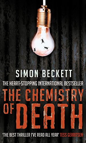 The Chemistry of Death: The skin-crawlingly frightening David Hunter thriller (Bantam (UK))