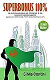 superbonus 110%: la guida passo passo per ristrutturare la tua casa con il massimo risparmio. aggiornata al dl 59/2021 e al dl 77/2021 (decreto semplificazioni 2021)