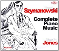 Karol Szymanowski: Complete Piano Music by KAROL SZYMANOWSKI (1999-08-17)