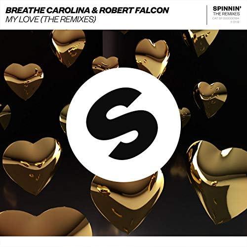Breathe Carolina & Robert Falcon
