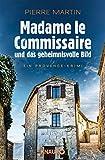 Madame le Commissaire und das geheimnisvolle Bild: Ein Provence-Krimi (Ein Fall für Isabelle Bonnet, Band 4)