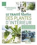 Le traité Rustica des plantes...