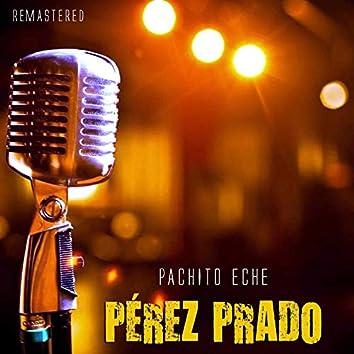 Pachito Eche (Remastered)