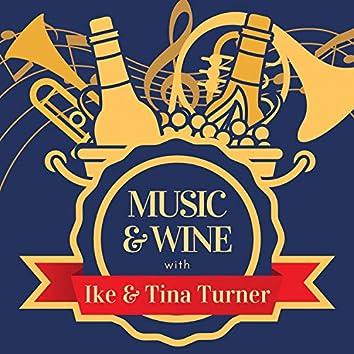 Music & Wine with Ike & Tina Turner