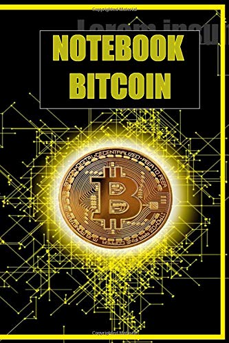 Notebook Bitcoin: Stock Trading Log Book: Stock Trading Journal for trader and investors , Day Trading Notebook, Stock Trader Journal,Record Strategies & Keep Track of your Trade History/Bitcoin