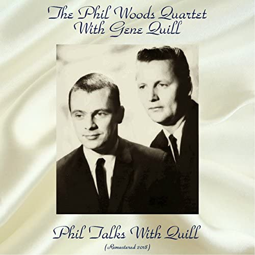 The Phil Woods Quartet With Gene Quill
