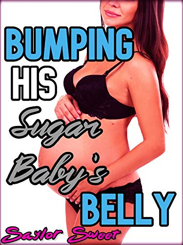 Bumping His Sugar Baby\'s Belly (English Edition)
