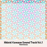 Hideki Kawase Sound Track Vol.1