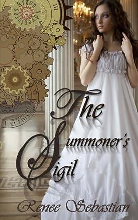 The Summoners Sigil: An Argon Adventures Novel