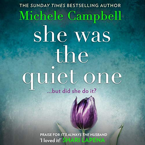 She Was the Quiet One audiobook cover art