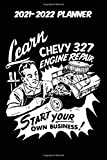 2021-2022 Planner - Learn Chevy 327 Engine Repair Start Your Own Business: Vintage Retro GM Chevrolet Small Block Engine themed old styled black ... 115 pages of glorious gear head nostalgia.