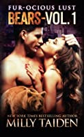 Fur-ocious Lust Volume One 1514704730 Book Cover