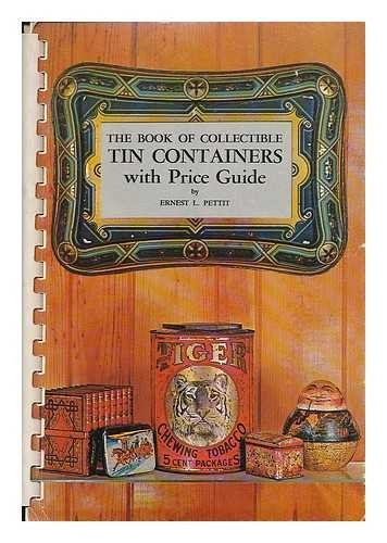 Collectible Tin Containers with Price Guide
