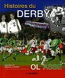Histoires du Derby OL - ASSE