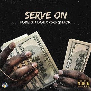 Serve On