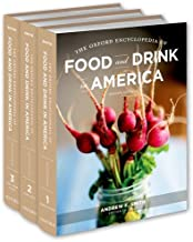 The Oxford Encyclopedia of Food and Drink in America: 3 volume set
